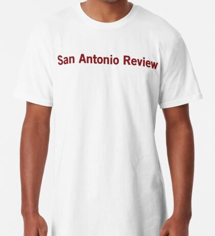 San Antonio Review Long T-Shirt