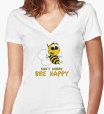 Don't Worry - Bee Happy! Women's Fitted V-Neck T-Shirt