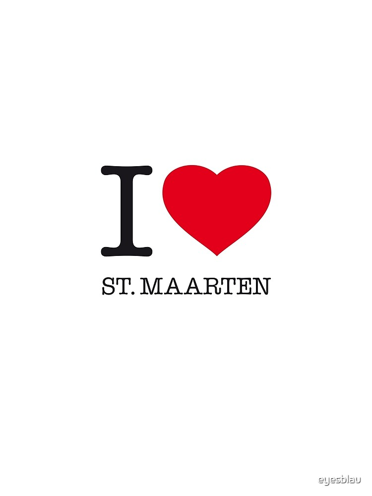 I ♥ ST. MAARTEN by eyesblau