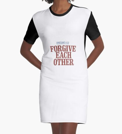 Forgive each other - Ephesians 4:32 Graphic T-Shirt Dress
