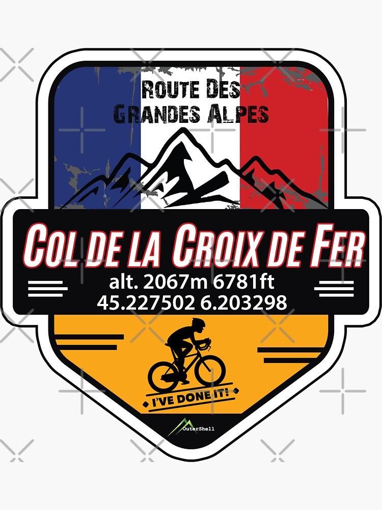 Col de la Croix de Fer Cycle T-Shirt & Sticker - Route des Grandes Alpes - Ive Done It! by OuterShellUK