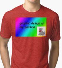 Camiseta de tejido mixto El diseño gráfico es mi pasión por el arcoíris cómico sans