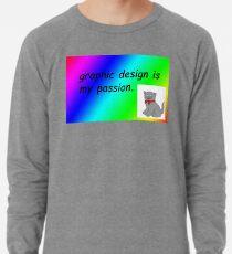 Grafikdesign ist meine Leidenschaft Regenbogen Comic Sans Leichter Pullover