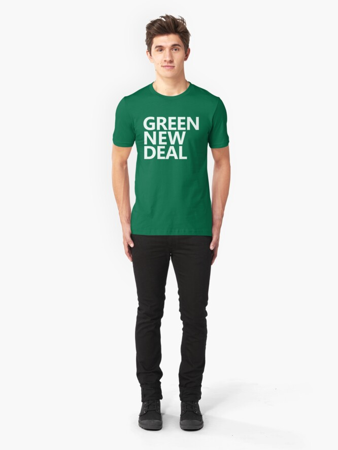 Alternate view of Green New Deal - White Text Slim Fit T-Shirt