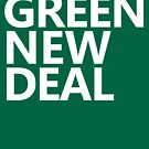Green New Deal - White Text by William Pate
