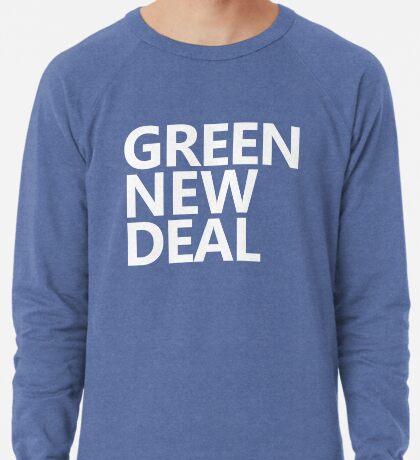 Green New Deal - White Text Lightweight Sweatshirt