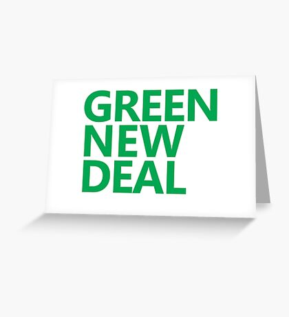 Green New Deal - Green Text Greeting Card