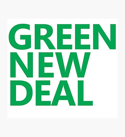 Green New Deal - Green Text Photographic Print