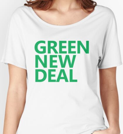 Green New Deal - Green Text Relaxed Fit T-Shirt