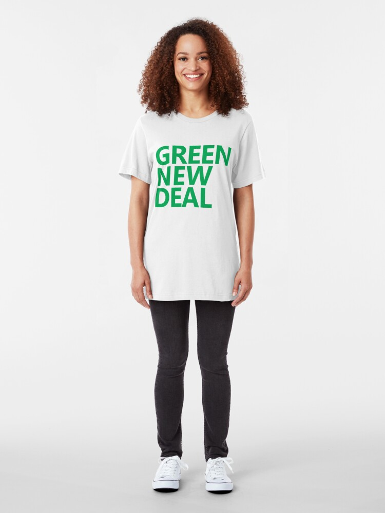 Alternate view of Green New Deal - Green Text Slim Fit T-Shirt