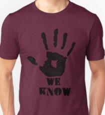 WE KNOW Unisex T-Shirt
