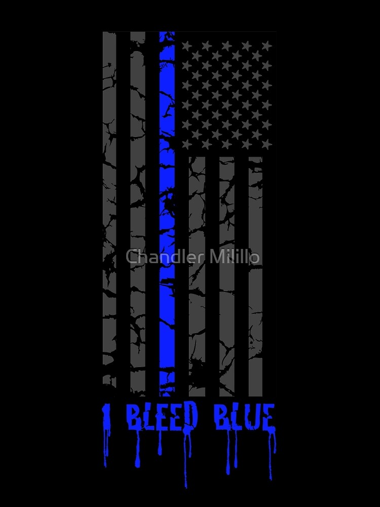 Thin Blue Line - I Bleed Blue by ChannyTatum