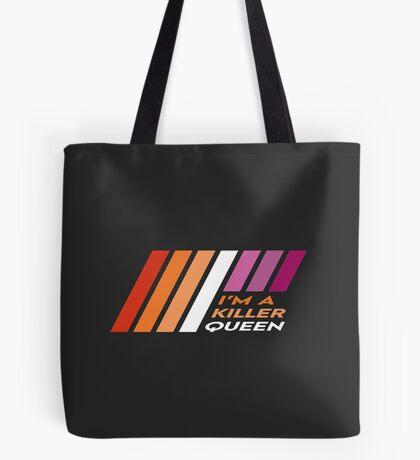 Pride Stripe: I'm a Killer Queen Tote Bag