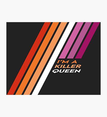 Pride Stripe: I'm a Killer Queen Photographic Print