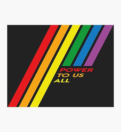 Pride Stripe: Power To Us All Photographic Print
