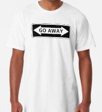 Go Away Long T-Shirt