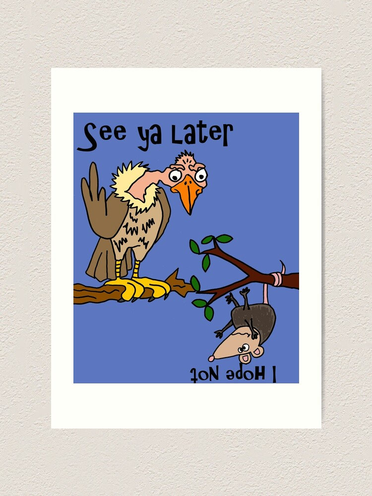 Funny Old Buzzard Talking To Possum Satire Art Print By