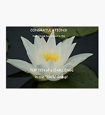 For the 100% Group Top Ten Challenge Banner Photographic Print