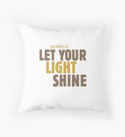 Let your light shine - Matthew 5:16 Floor Pillow