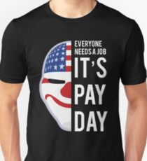 PAYDAY DALLAS : WHITE Unisex T-Shirt