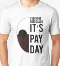 PAYDAY WOLF : BLACK Unisex T-Shirt