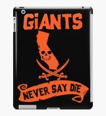 San Francisco Giants Never Say Die iPad Case/Skin
