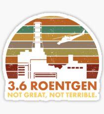 Pegatina 3.6 Roentgen No es genial, no es terrible La cita de la central nuclear de Chernobyl