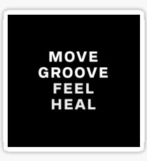 Dustin Ransom - Move Groove Feel Heal Sticker
