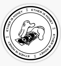 Ether Is Money Glossy Sticker