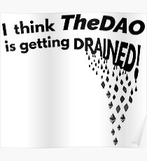 TheDAO is Getting Drained Poster