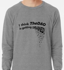TheDAO is Getting Drained Lightweight Sweatshirt