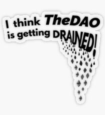 TheDAO is Getting Drained Transparent Sticker