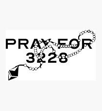 Pray for 3228 Photographic Print