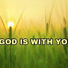 God is with you by TaylerMacneill