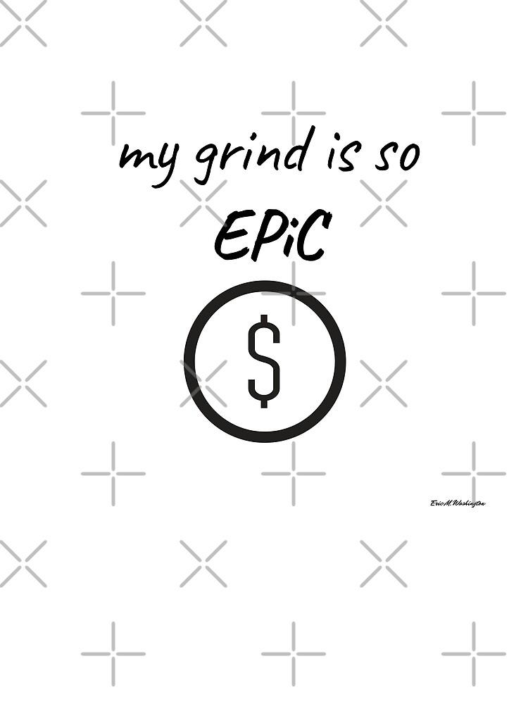 Grind Time by EWashMedia