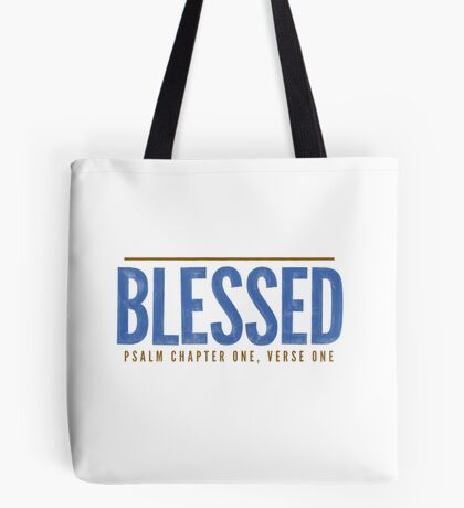 Blessed - Psalm 1:1-2 Tote Bag