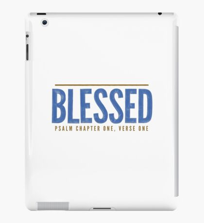Blessed - Psalm 1:1-2 iPad Case/Skin