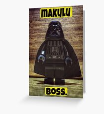 Makulu boss Greeting Card
