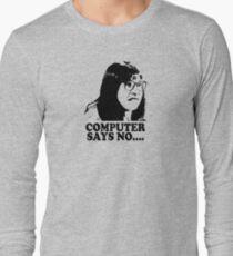 Computer Says No Little Britain T Shirt Long Sleeve T-Shirt