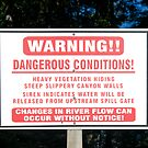 Hydroelectric Dam Warning Sign by Stacey Lynn Payne