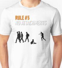 RULE #5 NO ATTACHMENTS T-Shirt