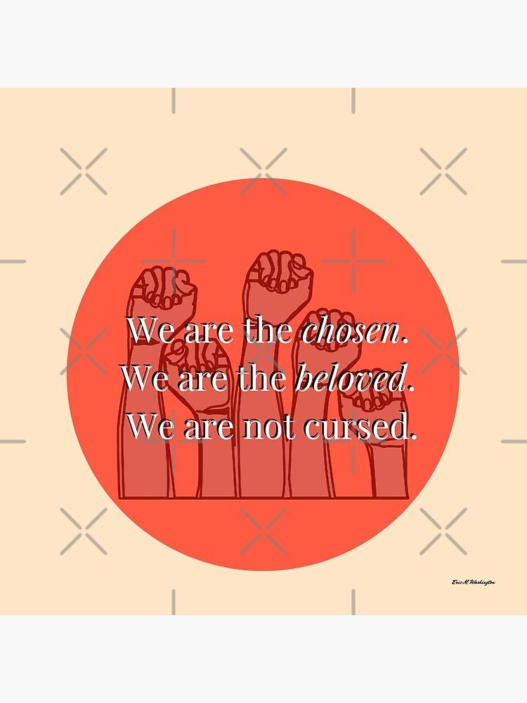 We Are The Chosen by EWashMedia