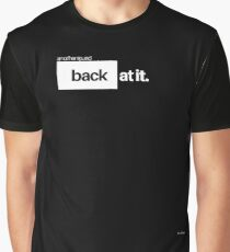 At It Again Graphic T-Shirt