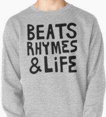 Beats, Rhymes & Life Pullover