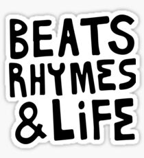 Beats, Rhymes & Life Sticker