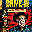 The Last Drive-In, Issue #2 by HereticTees