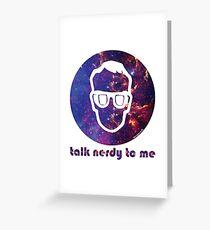NERDY TALK ― for him Greeting Card