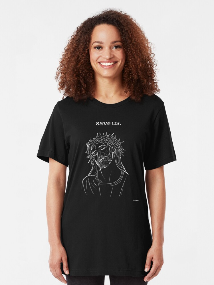 Alternate view of save us. Slim Fit T-Shirt