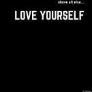 LOVE YOURSELF #2 by Eric Washington