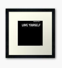 LOVE YOURSELF #2 Framed Print